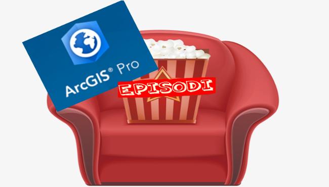 ArcGIS Pro episodi